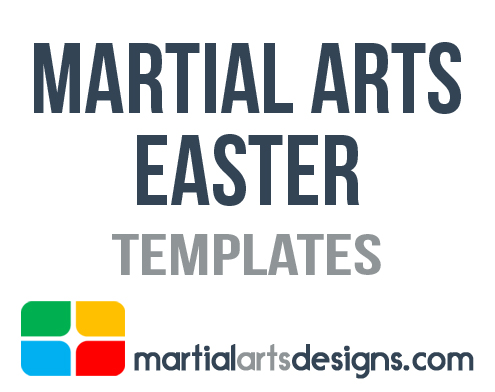 Martial Arts Easter Templates